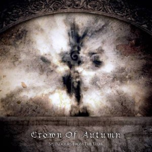 Crown Of Autumn - Splendours From The Dark | New Album Releases (Review+Download)