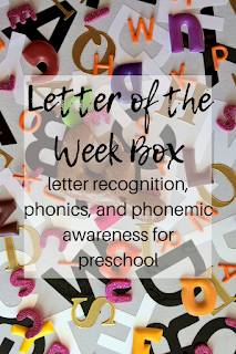 Letter of the Week Box: letter recognition, phonics, and phonemic awareness for preschool
