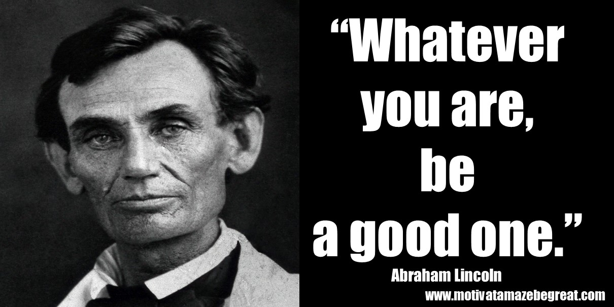 25 Abraham Lincoln Inspirational Quotes To Be A Great Leader