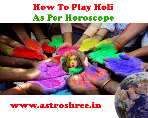 astrologer astroshree for holi tips