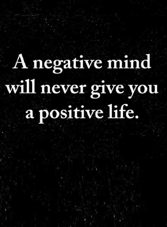 If Your Thought Patterns Are Negative Your Life Parents Can Never