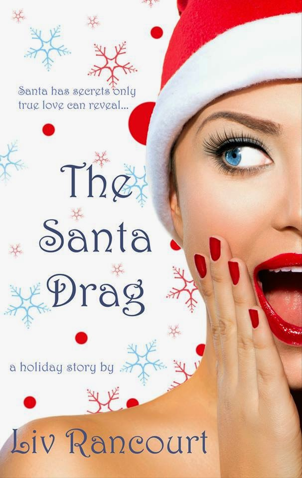 The Santa Drag by Liv Rancourt - Cover Art