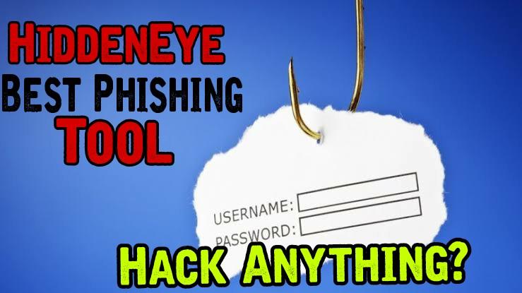 HiddenEye Best and Powerful Phishing Tool