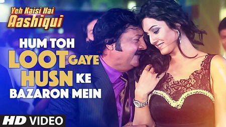Hum Toh Loot Gaye Husn Ke Bazaron Mein New Bollywood Video Songs 2016 Yeh Kaisi Hai Aashiqui