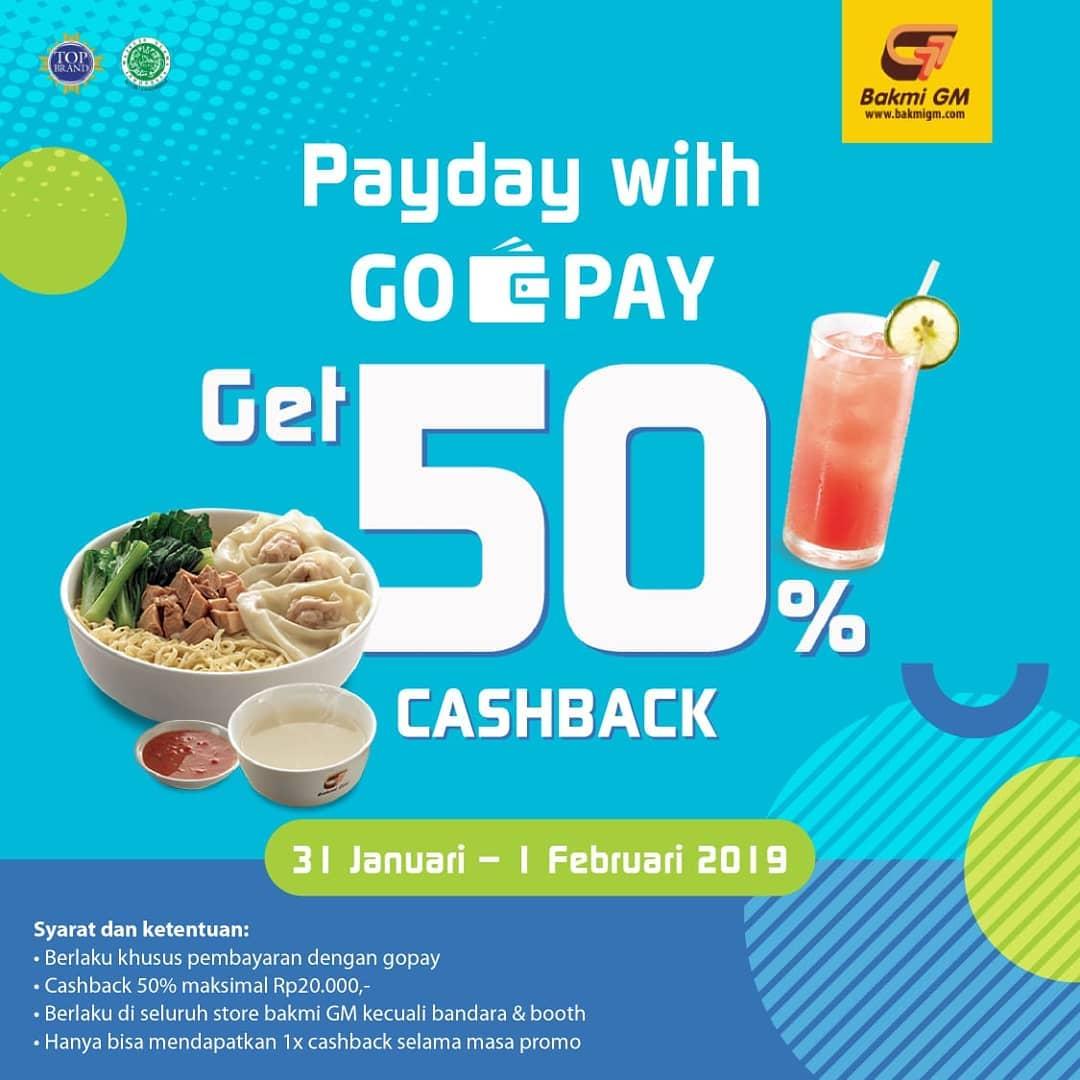 #BakmiGM - #Promo #Payday Cashback 50% Pakai #GOPAY (s.d 01 Feb 2019)