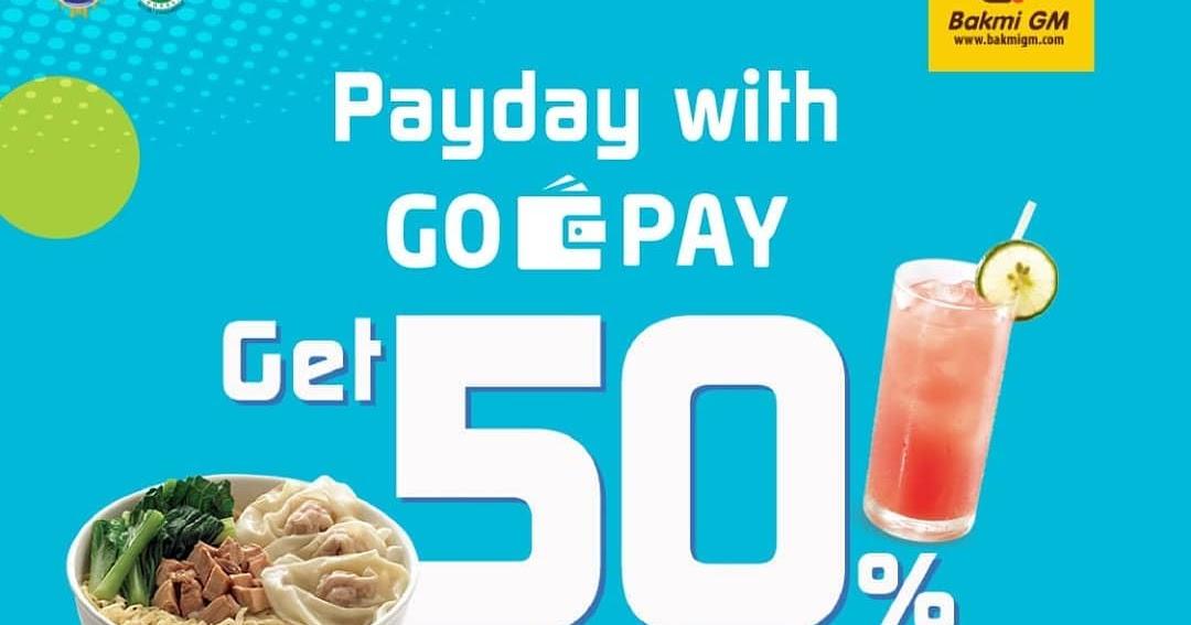 #BakmiGM - #Promo #Payday Cashback 50% Pakai #GOPAY (s.d