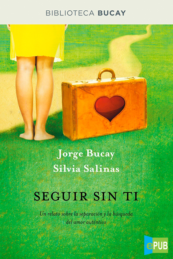 Seguir sin ti – Jorge Bucay [MultiFormato]