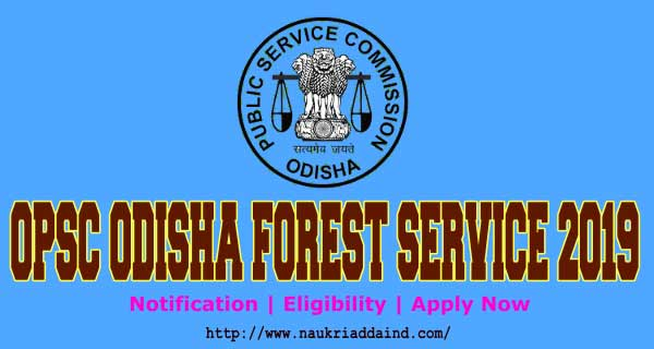 OPSC Odisha Forest Service 2019
