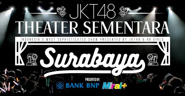 Cara Pesan Tiket JKT48 Teater Sementara Surabaya