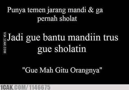 Gue Mah Gitu Oranya