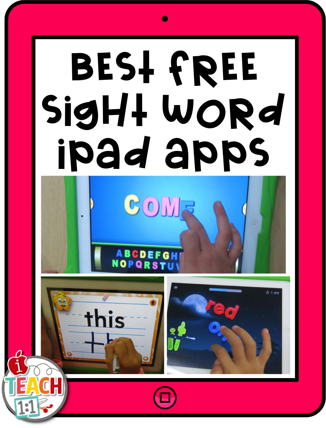 Iteach 1 1 Ipad Apps And Activities For Sight Word Practice