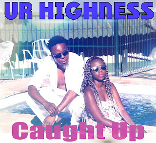 [feature]Ur Highness - Caught Up