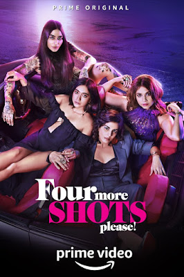 Four More Shots Please (2019) Hindi 360p HDRip Complete S1 – 500MB