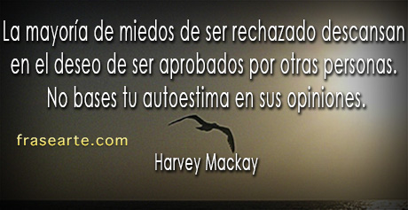 Frases motivadoras - Harvey Mackay