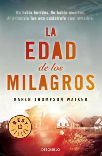 Libro La edad de los milagros, de Karen Thompson Walker - Cine de Escritor