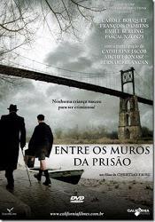 Entre os Muros da Prisão – Legendado (2008)