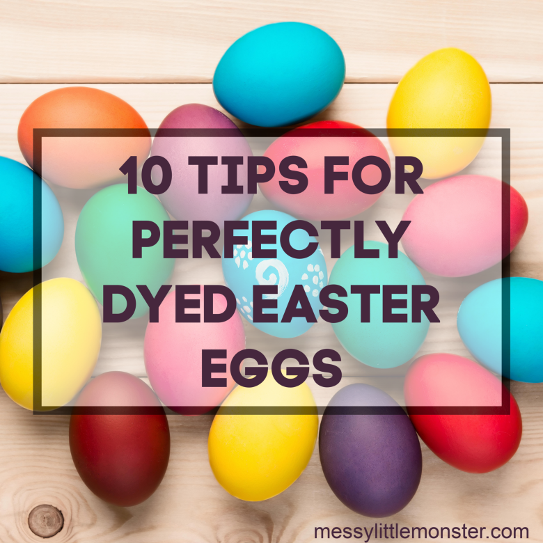 10 Tips for Perfectly Dyed Easter Eggs