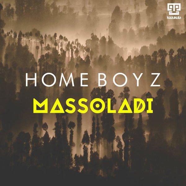 Homeboyz - Massoladi