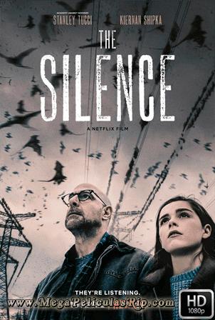El Silencio [1080p] [Latino-Ingles] [MEGA]