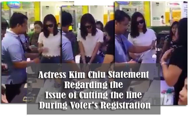 Actress Kim Chiu Statement Regarding the Issue of Cutting the line During Voter's Registration