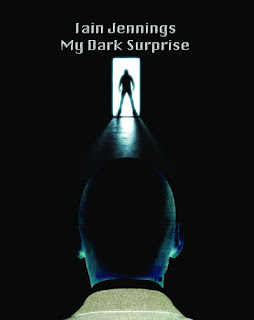 Iain Jennings My Dark Surprise
