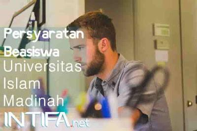 Persyaratan Beasiswa di Universitas Islam Madinah 2017