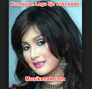 download lagu itje trisnawati full album mp3