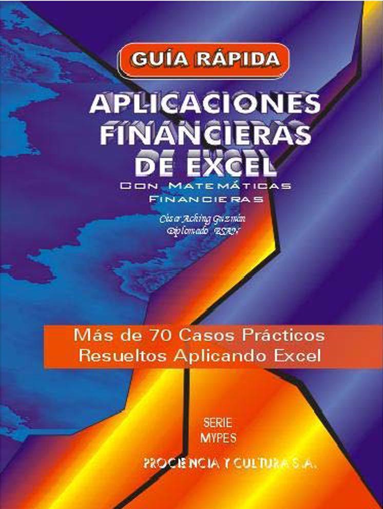 Aplicaciones Financieras de Excel – César Aching Guzmán