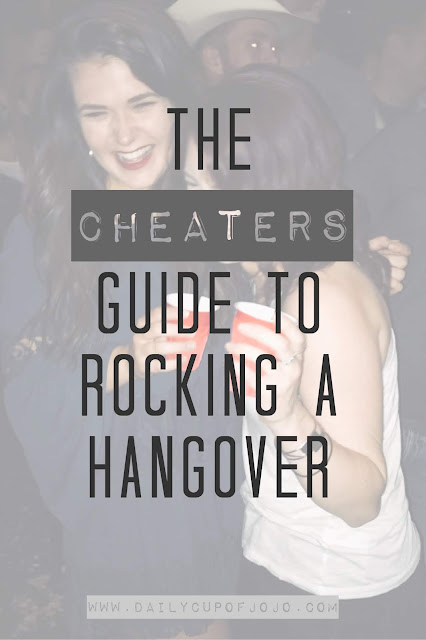 The Cheaters Guide to Rocking a Hangover