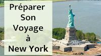 Comment Préparer Son Voyage à New York