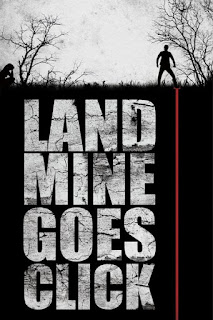 Landmine Goes Click – Legendado (2015)