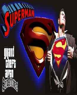 Pc san andreas gta superman mods downloads for free