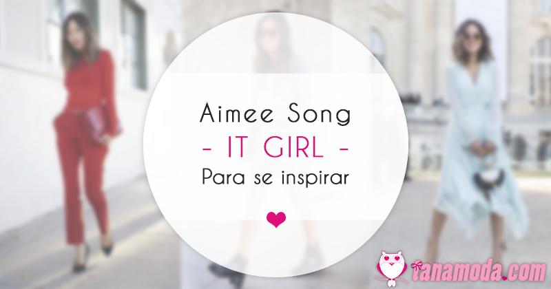 Aimee Song - It girl para se inspirar!
