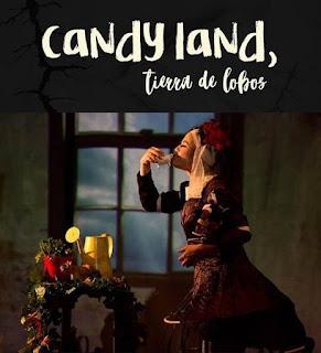 CANDY LAND, Tierra de Lobos