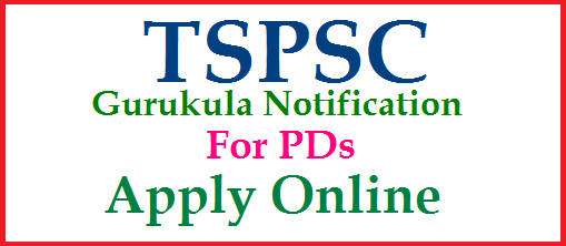 Telangana Gurukula TSPSC PD/ Physical Director Posts Recruitment Notification Apply Online | TSPSC Recruitment Notification for TS Gurukula Physical Director Posts Online Application form How to Apply Eligibility Exam Dates Scheme Of Examination Syllabus | PDs Recruitment Notification for Telangana  Gurukula Schools | Online Application Form PDs/ Physical Directors Posts How to Apply Online at TSPSC Official Website www.tspsc.gov.in telangana-gurukula-tspsc-pd-physical-director-vacancy-eligibility-syllabus-scheme-apply-online