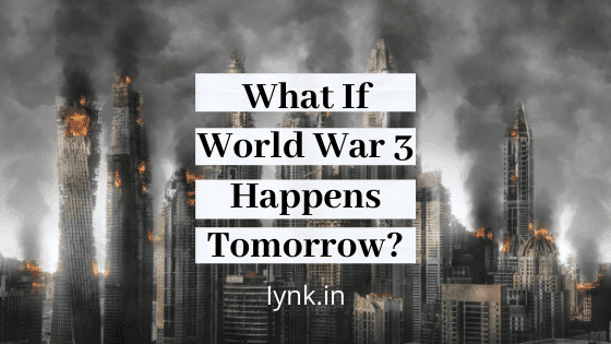 What If World War 3 Happens Tomorrow?