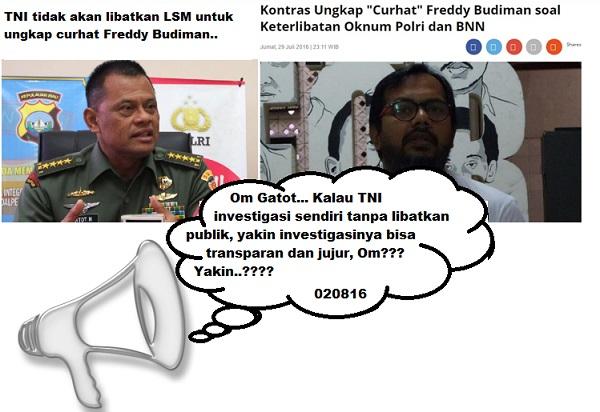 Kejar Jendral Pembeking Freddy Budiman, Panglima TNI: Kami Tidak Akan Libatkan LSM!