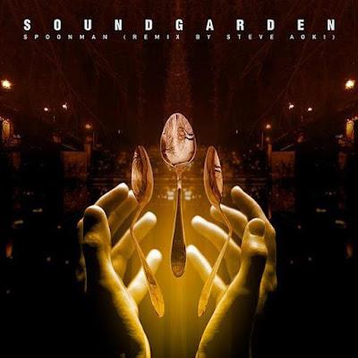 "SOUNDGARDEN ""Spoonman"" (Steve Aoki remix)"