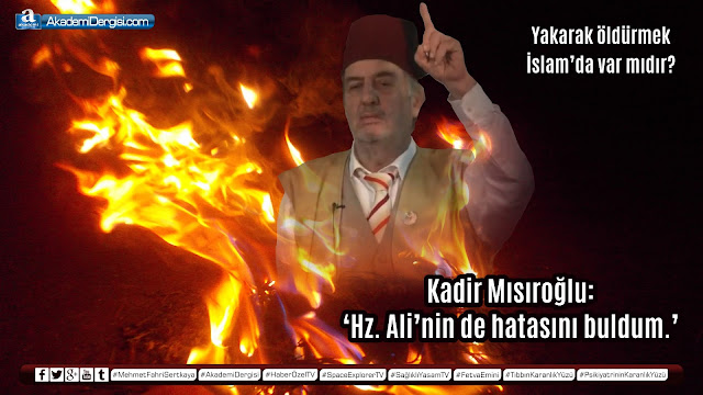Kadir Mısıroğlu, videolar, Mehmet Fahri Sertkaya, fıkıh, hz. ali, hz. osman, gerçek yüzü, akp'nin gerçek yüzü, fetva emini,