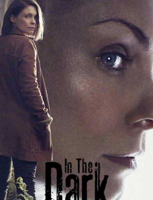 مسلسل In the Dark الحلقة 2 الثانية اون لاين | شاهد فور يو