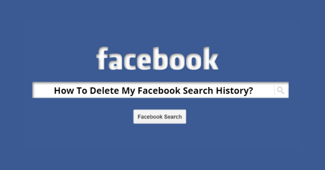 How To Delete Facebook Search History All At Once?