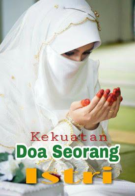 Ketika Suami Berangkat Kerja, Istri Doakan Dengan Doa Ini