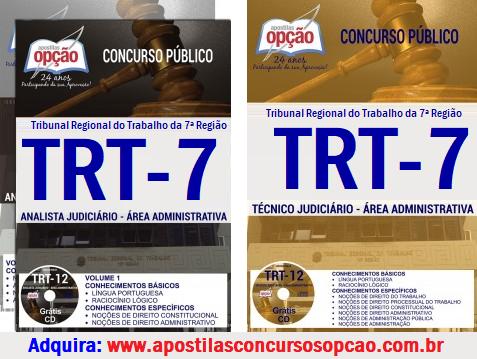 Apostila Concurso TRT CE (7ª Região) 2017 Técnico e Analista Judiciário