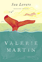 Thoughts on Sea Lovers by Valerie Martin