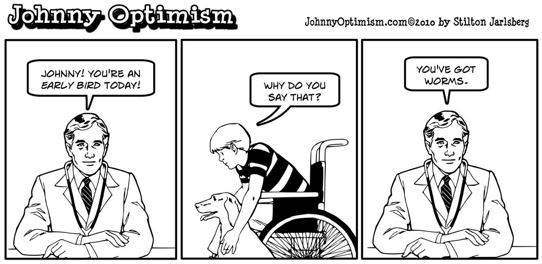 Johnny Optimism, johnnyoptimism, doctor, early bird