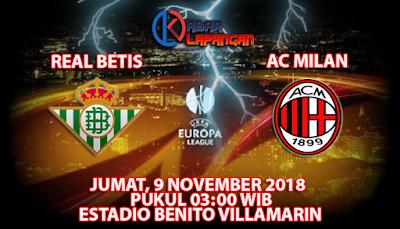 Prediksi Bola Real Betis vs AC Milan 9 November 2018