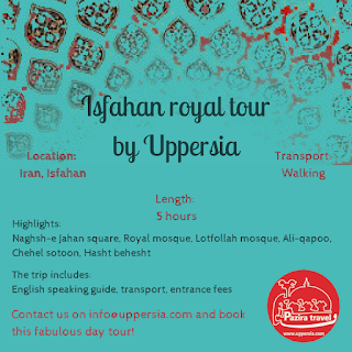 Isfahan Royal Tour