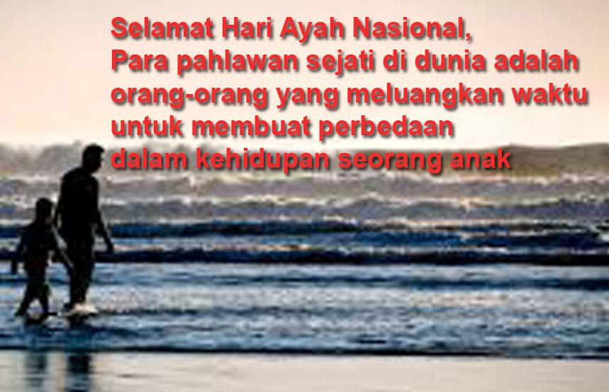 Quotes Dan Gambar Ucapan Hari Ayah Nasional 2019 Indonesia