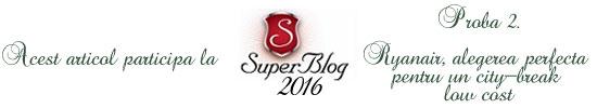 http://super-blog.eu/2016/10/04/proba-2-ryanair-alegerea-perfecta-pentru-un-city-break-low-cost/
