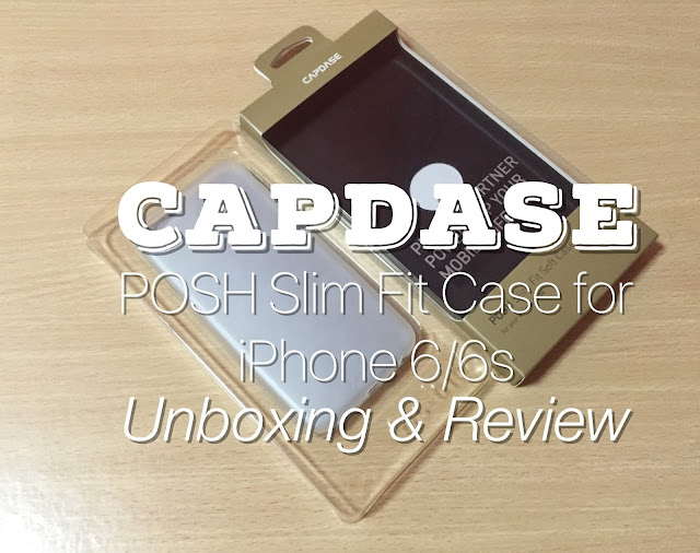Capdase POSH Slim Fit Soft Case for iPhone 6/6s Review